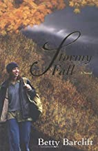 Stormy Fall: A Novel by Betty Barclift