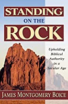 Standing on the Rock: Biblical Authority in…