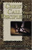 Boice, James Montgomery: Christ's Call to Discipleship