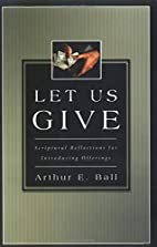 Let Us Give: Scriptural Reflections for…