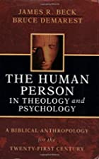 The Human Person in Theology And Psychology:…