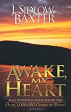 Awake, My Heart: Daily Devotional Studies…