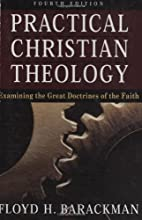 Practical Christian Theology by Floyd H.…
