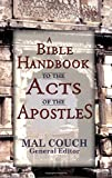 Couch, Mal: Bible Handbook to the Acts of the Apostles
