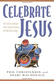 Christensen, Phil: Celebrate Jesus