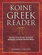 Koine Greek Reader: Selections from the New…