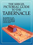Dowley, Tim: The Kregel Pictorial Guide to the Tabernacle
