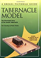 Kregel Pictorial Guide to the Tabernacle…