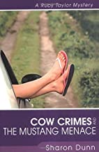 Cow Crimes and the Mustang Menace by Sharon…