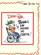 Dear God, Thanks for Making Me Special (Dear…