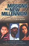 Smallman, William H.: Missions in a New Millennium: Changes and Challenges in World Missions