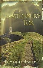 Glastonbury Tor: A Novel by LeAnne Hardy