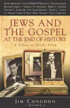 Jews and the Gospel at the End of History: A…