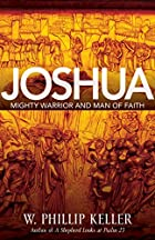 Joshua: Mighty Warrior and Man of Faith by…