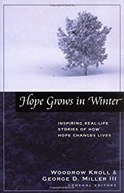 Hope Grows in Winter by George Miller