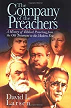 The Company of the Preachers: A History of…