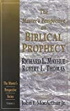 Thomas, Robert L.: The Master's Perspective on Biblical Prophecy