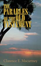 The Parables of the Old Testament by…