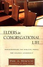Elders in Congregational Life: Rediscovering…
