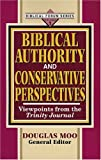 Moo, Douglas J.: Biblical Authority and Conservative Perspectives: Viewpoints from Trinity Journal