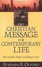 Christian Message for Contemporary Life,…