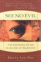 See No Evil: The Existence of Sin in an Age…