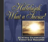 Osbeck, Kenneth W.: Hallelujah, What a Savior!