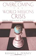 Overcoming the World Mission Crisis:…