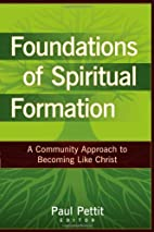 Foundations of Spiritual Formation: A…
