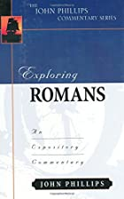 Exploring Romans by John Phillips