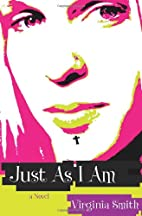 Just As I Am by Virginia Smith