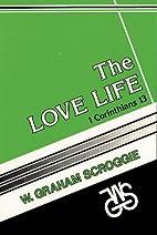 The Love Life: I Corinthians 13 (Kregel…