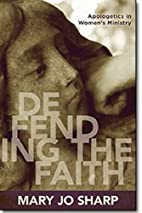 Defending the faith : apologetics in women's…