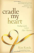 Cradle My Heart: Finding God's Love…