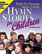Hymn Stories for Children: The Ten…