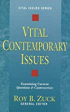 Vital Contemporary Issues: Examining Current…