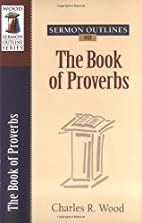Sermon Outlines on the Book of Proverbs…