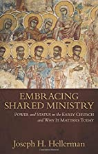 Embracing Shared Ministry: Power and Status…