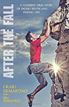 After the Fall: A Climber's True Story…