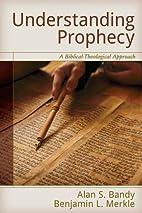 Understanding Prophecy: A…