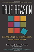 True Reason: Confronting the Irrationality…