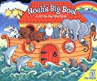 Noah's Big Boat: A Lift-the-Flap Bible…