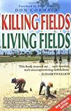 Cormack, Don: Killing Fields, Living Fields: An Unfinished Portrait of the Cambodian Church - The Church That Would Not Die