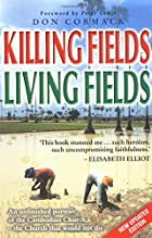 Killing Fields, Living Fields by Don Cormack