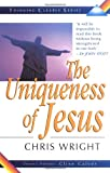 Wright, Chris: Uniqueness of Jesus