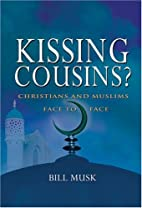 Kissing Cousins? by Bill Musk