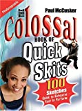 McCusker, Paul: The Colossal Book of Quick Skits