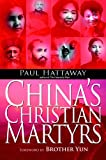 Hattaway, Paul: China's Christian Martyrs
