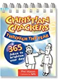 Phil Mason: Christian Crackers Through the Year: 365 Jokes to Brighten Your Day
