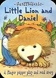 Goldsack, Gaby: Little Lion and Daniel (Snuffleheads Puppet Books)